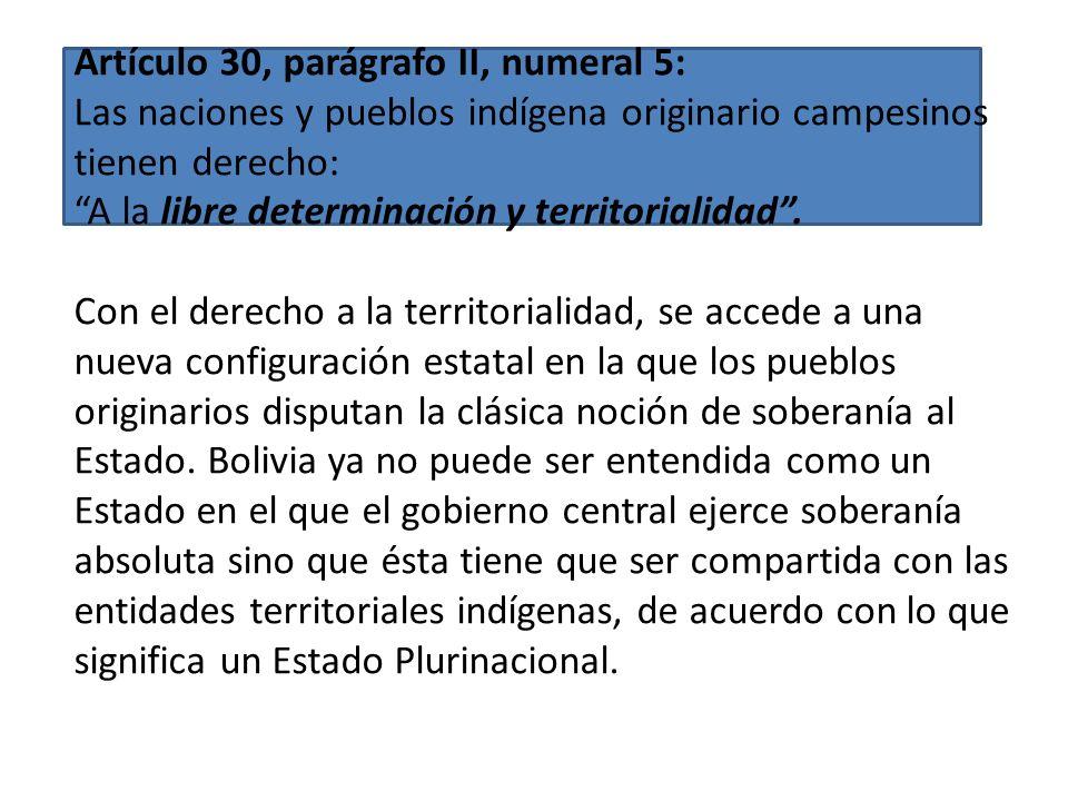 El derecho a la identidad cultural tiene implicaciones formales. Es lo que aparece en siguiente numeral. Artículo 30, parágrafo II, numeral 3: Las nac