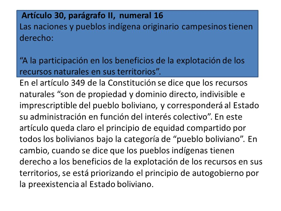 Artículo 31, parágrafo II, numeral 15 Las naciones y pueblos indígena originario campesinos tienen el derecho: A ser consultados mediante procedimient