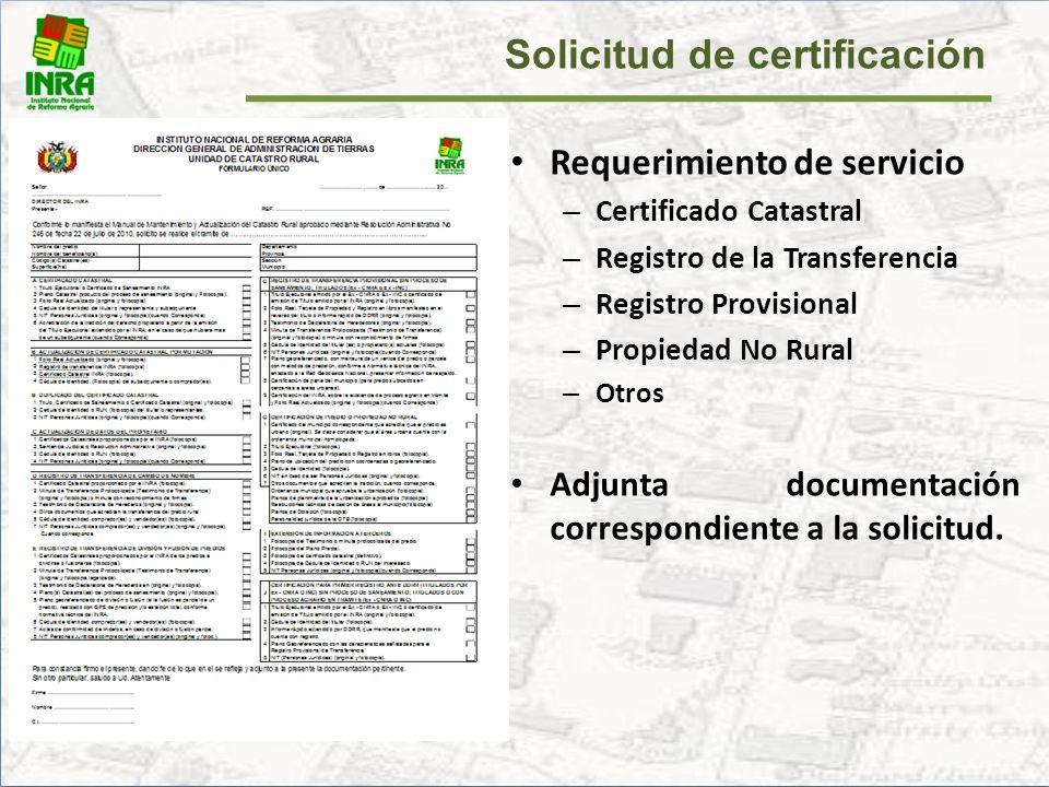 Solicitud de certificación El beneficiario presenta una solicitud. – Nota – Formulario – Memorial (no indispensable)
