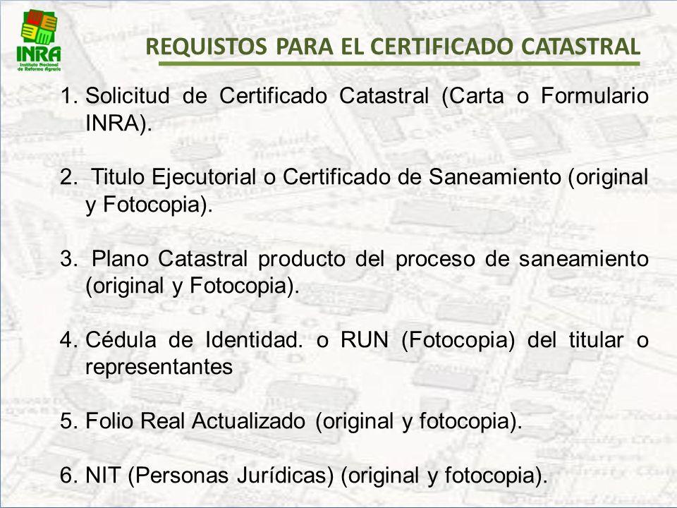 DOCUMENTOS SOLICITADOS PARA LA EMISION DEL CERTIFICADO CATASTRAL DOCUMENTOS SOLICITADOS PARA LA EMISION DEL CERTIFICADO CATASTRAL