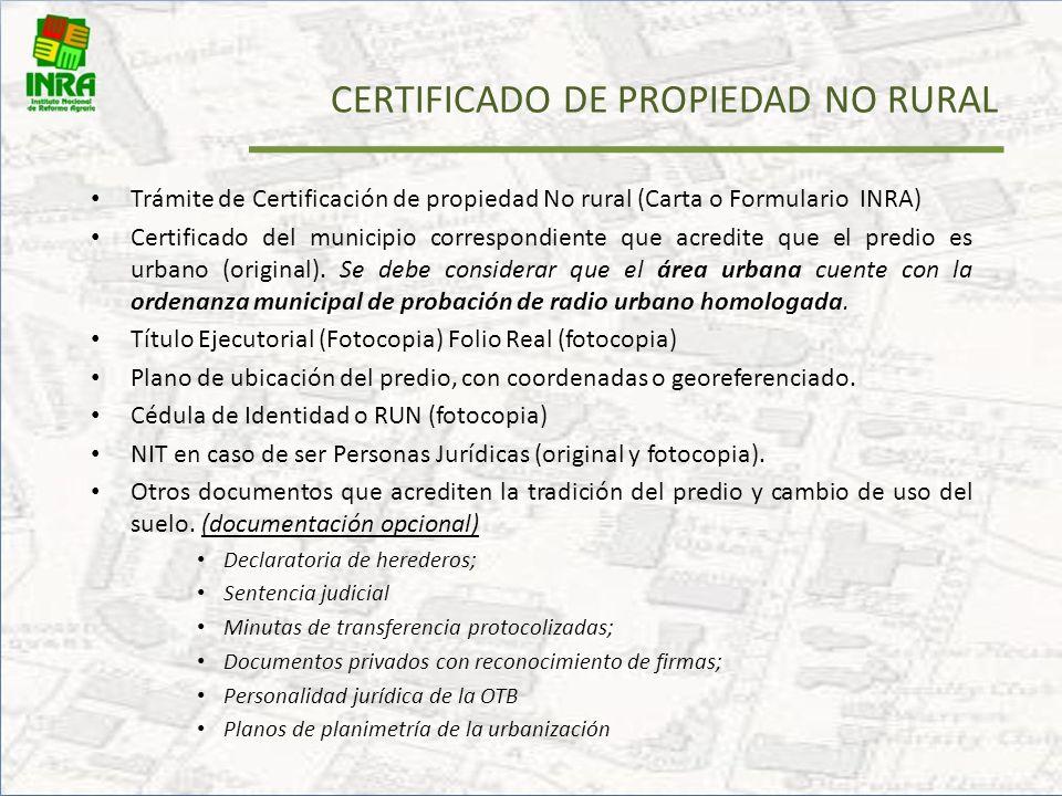 CERTIFICACION DE PROPIEDAD NO RURAL CERTIFICACION DE PROPIEDAD NO RURAL