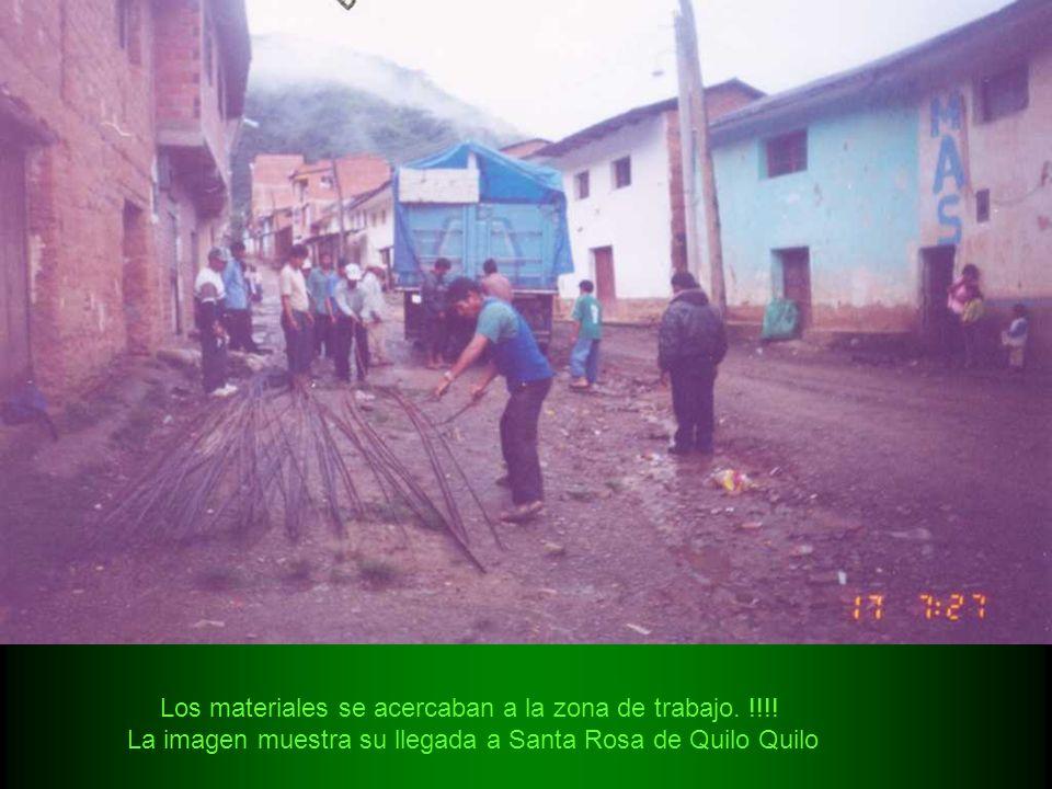 Los materiales se acercaban a la zona de trabajo. !!!! La imagen muestra su llegada a Santa Rosa de Quilo Quilo