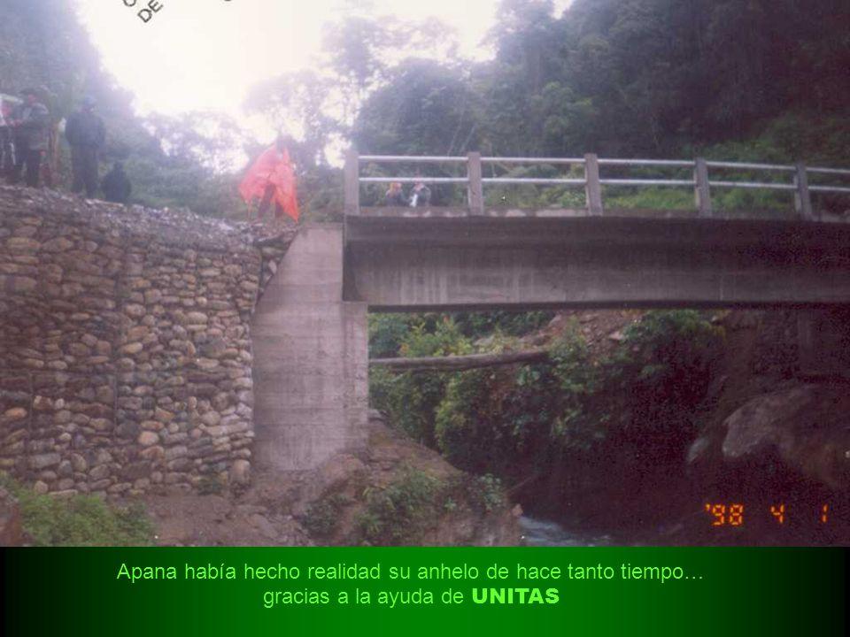 Apana había hecho realidad su anhelo de hace tanto tiempo… gracias a la ayuda de UNITAS
