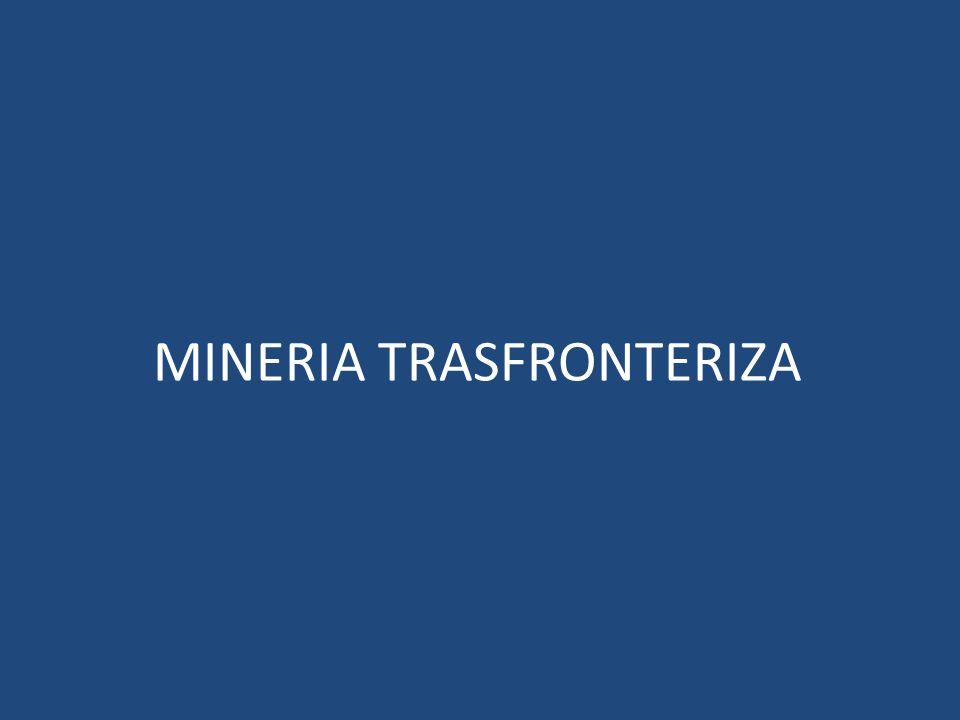 MINERIA TRASFRONTERIZA