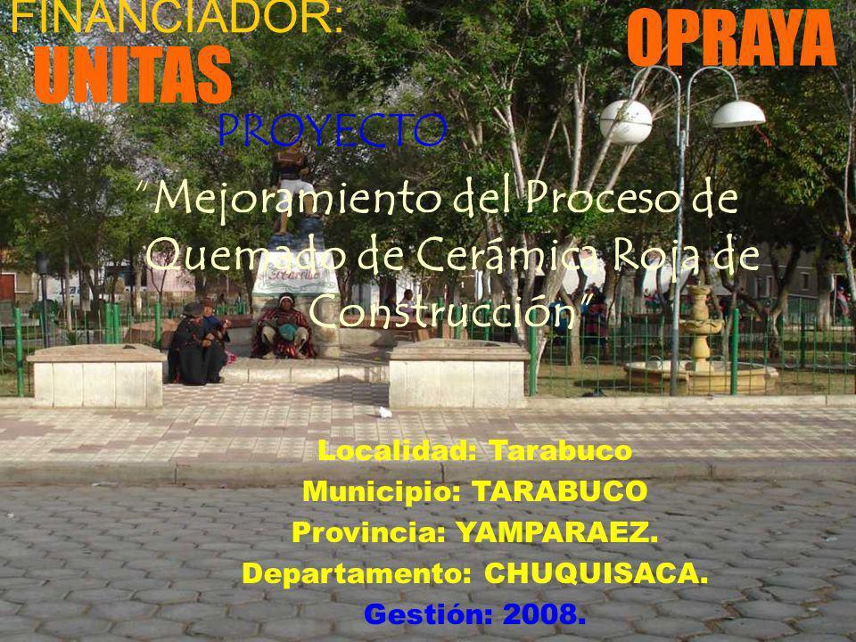 opraya Creación: 24 de Mayo de 1999 Municipio de Mojocoya RUBROS PRINCIPAL: Elaboración de teja, ladrillo de 6 H y ladrillo de 21 huecos, pisos.