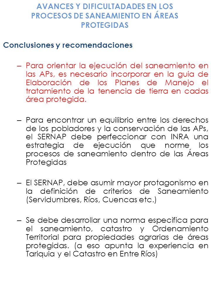 Conclusiones y recomendaciones – Para orientar la ejecución del saneamiento en las APs, es necesario incorporar en la guia de Elaboración de los Plane