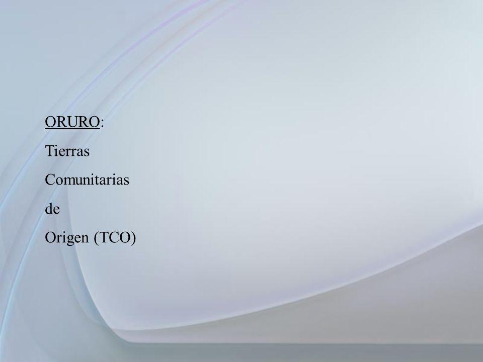 ORURO: Tierras Comunitarias de Origen (TCO)
