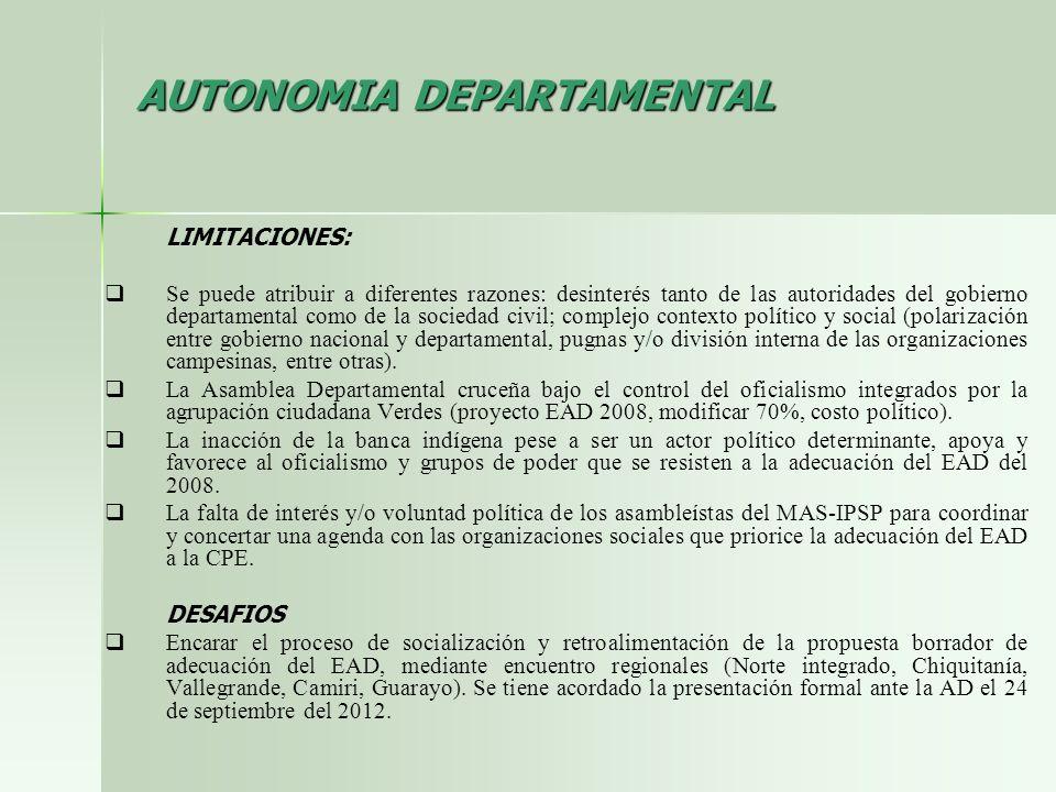 LIMITACIONES: Se puede atribuir a diferentes razones: desinterés tanto de las autoridades del gobierno departamental como de la sociedad civil; comple
