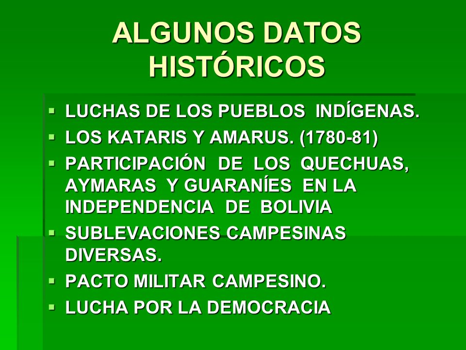 ALGUNOS DATOS HISTÓRICOS LUCHAS DE LOS PUEBLOS INDÍGENAS. LUCHAS DE LOS PUEBLOS INDÍGENAS. LOS KATARIS Y AMARUS. (1780-81) LOS KATARIS Y AMARUS. (1780