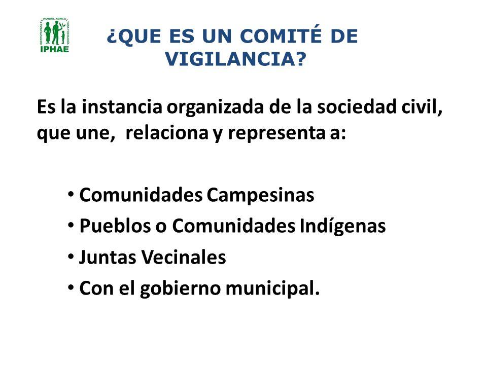 Es la instancia organizada de la sociedad civil, que une, relaciona y representa a: Comunidades Campesinas Pueblos o Comunidades Indígenas Juntas Veci