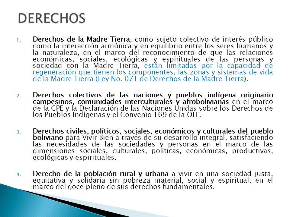 1.Crear las condiciones para garantizar el sostenimiento del propio Estado en todos sus ámbitos territoriales para alcanzar el Vivir Bien, a través del desarrollo integral del pueblo boliviano.