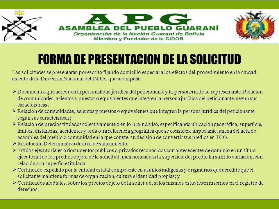 FORMA DE PRESENTACION DE LA SOLICITUD Las solicitudes se presentarán por escrito fijando domicilio especial a los efectos del procedimiento en la ciud