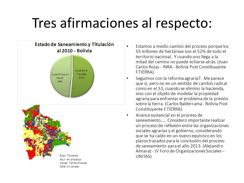 La tenencia de la tierra se ha dado la vuelta, ahora es mucho más para el sector indígena campesino que para el sector empresarial…… La estructura agraria a cambiado (Alejandro Almaraz - IV Foro de Organizaciones Sociales – UNITAS).