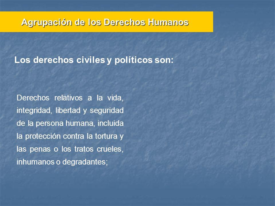 Los derechos civiles y políticos son: Derechos relativos a la vida, integridad, libertad y seguridad de la persona humana, incluida la protección cont