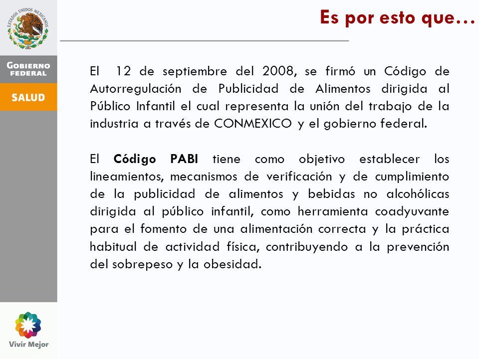 Es por esto que… El 12 de septiembre del 2008, se firmó un Código de Autorregulación de Publicidad de Alimentos dirigida al Público Infantil el cual r