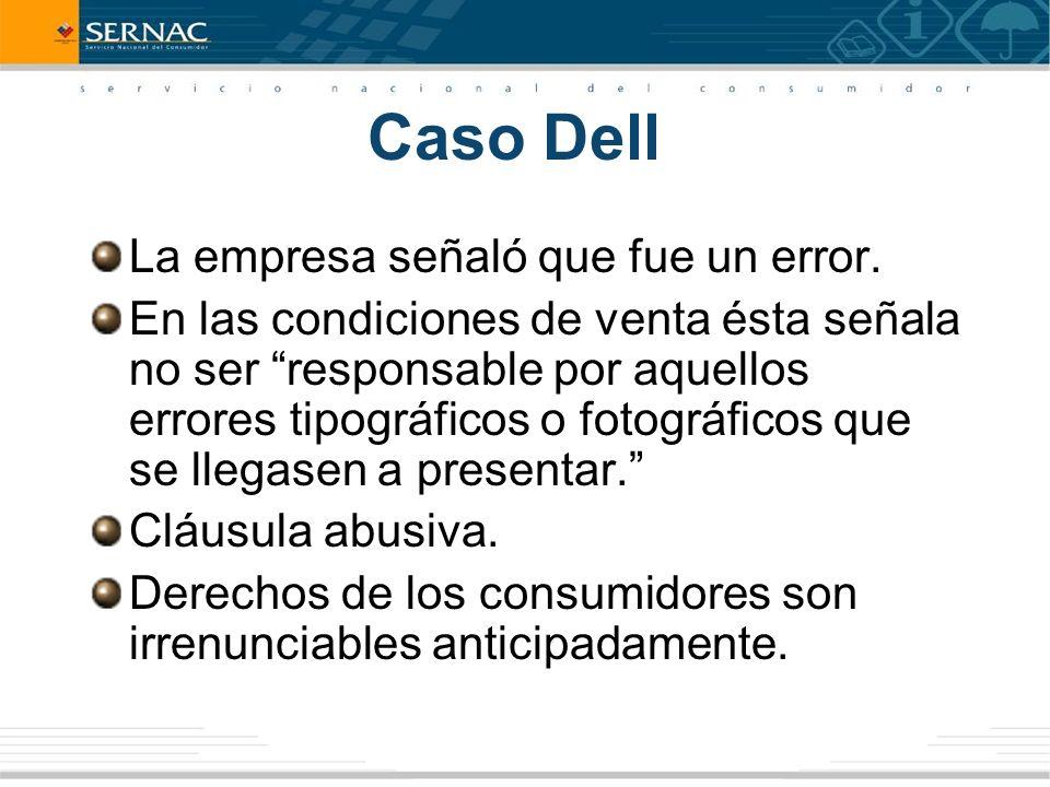 Caso Dell La empresa señaló que fue un error.