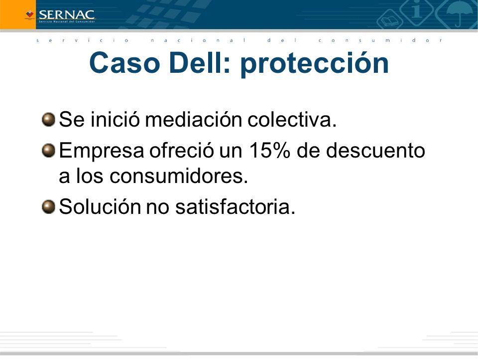 Caso Dell: protección Se inició mediación colectiva.
