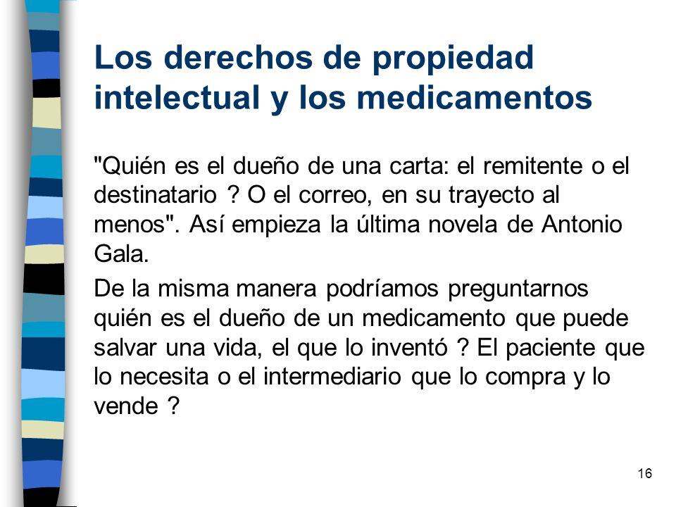 16 Los derechos de propiedad intelectual y los medicamentos