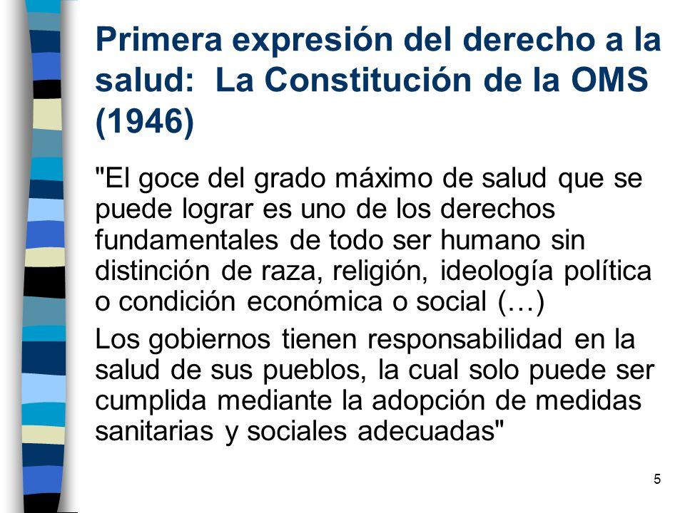 5 Primera expresión del derecho a la salud: La Constitución de la OMS (1946)