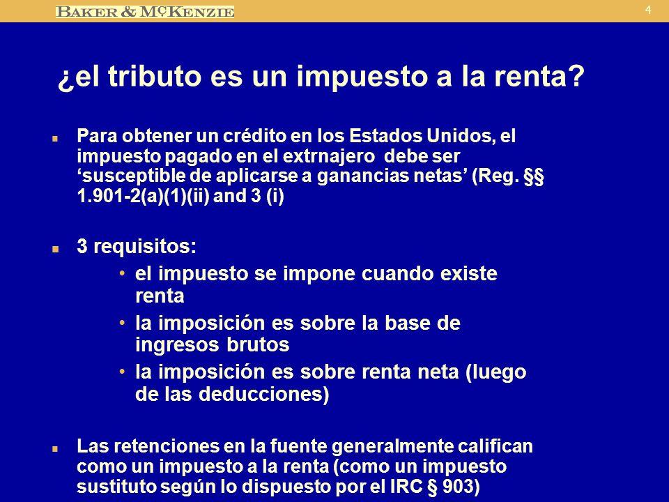 4 ¿el tributo es un impuesto a la renta.
