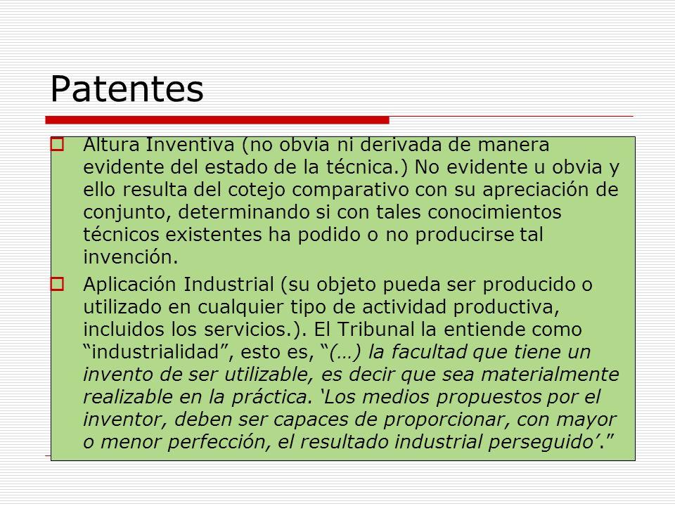Patentes Altura Inventiva (no obvia ni derivada de manera evidente del estado de la técnica.) No evidente u obvia y ello resulta del cotejo comparativ