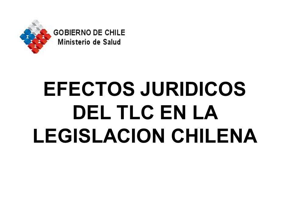 EFECTOS JURIDICOS DEL TLC EN LA LEGISLACION CHILENA