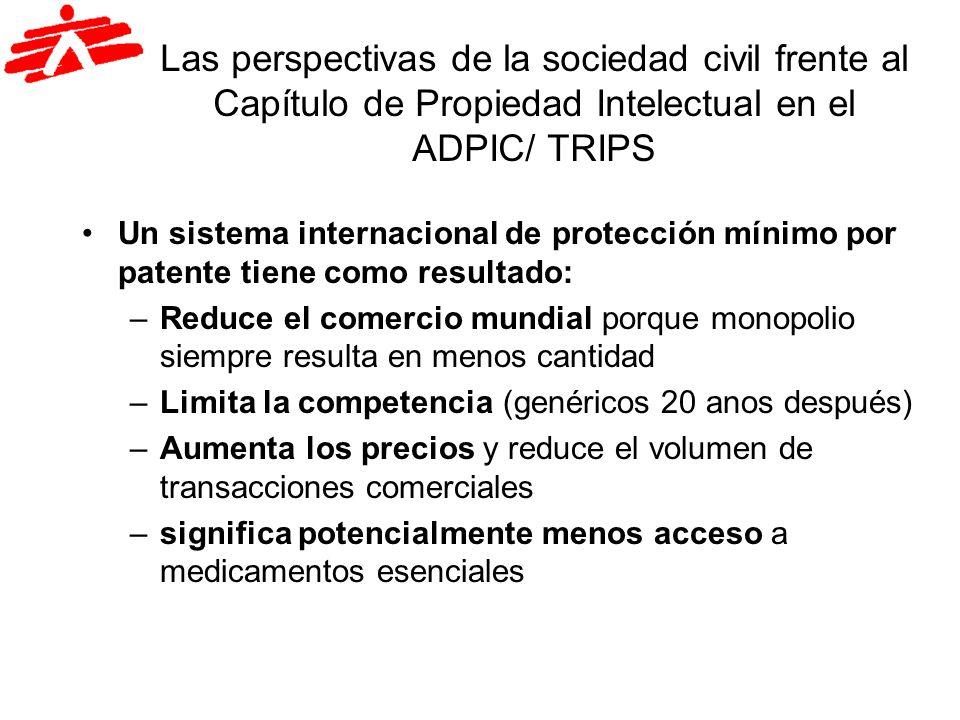 Las perspectivas de la sociedad civil frente al Capítulo de Propiedad Intelectual en el ADPIC/ TRIPS Efecto en la capacidad de producción local / Proceso inverso de fabricación ya no es posible Ejemplo Brasil 7/7 7/10 7/15 ….