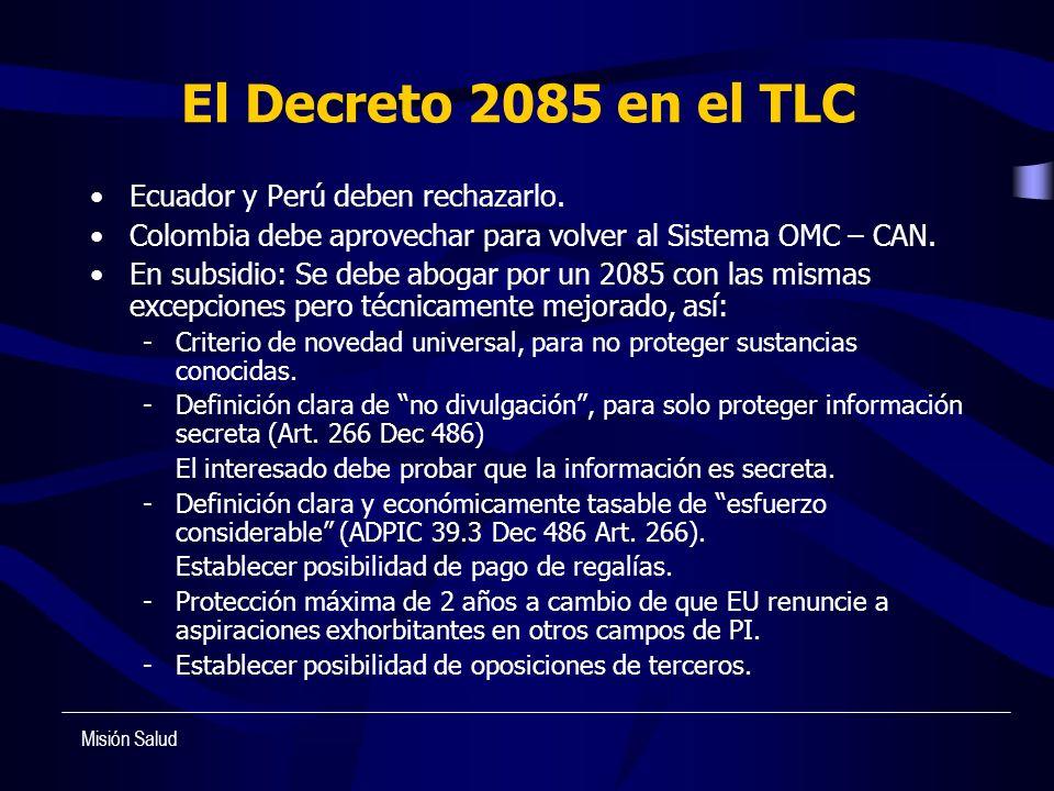 El Decreto 2085 en el TLC Ecuador y Perú deben rechazarlo. Colombia debe aprovechar para volver al Sistema OMC – CAN. En subsidio: Se debe abogar por