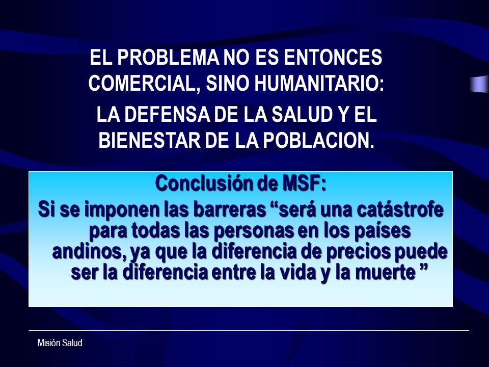 Conclusión de MSF: Si se imponen las barreras será una catástrofe para todas las personas en los países andinos, ya que la diferencia de precios puede