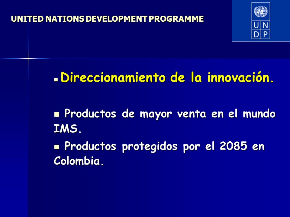 UNITED NATIONS DEVELOPMENT PROGRAMME Direccionamiento de la innovación.