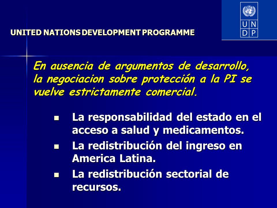 UNITED NATIONS DEVELOPMENT PROGRAMME La responsabilidad del estado en el acceso a salud y medicamentos.