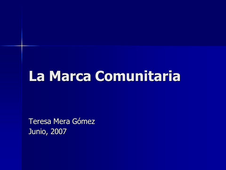 La Marca Comunitaria Teresa Mera Gómez Junio, 2007