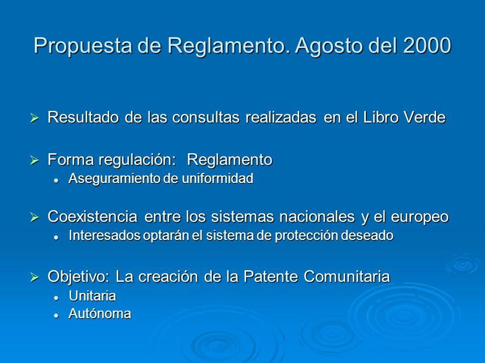 Propuesta de Reglamento. Agosto del 2000 Resultado de las consultas realizadas en el Libro Verde Resultado de las consultas realizadas en el Libro Ver