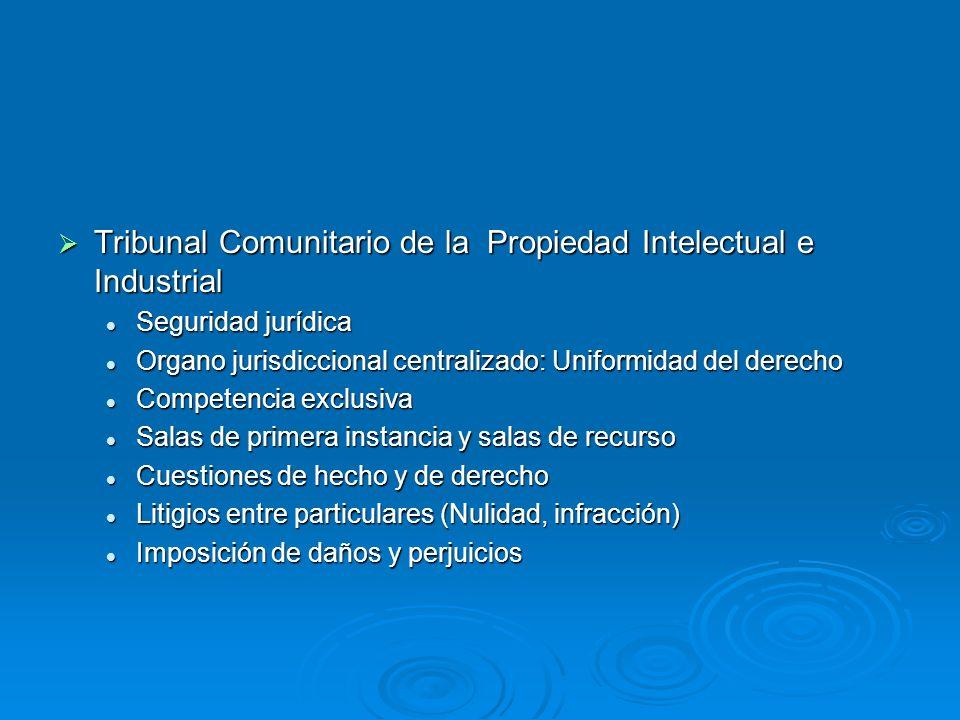 Tribunal Comunitario de la Propiedad Intelectual e Industrial Tribunal Comunitario de la Propiedad Intelectual e Industrial Seguridad jurídica Segurid