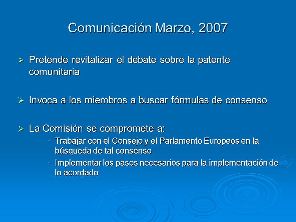 Comunicación Marzo, 2007 Pretende revitalizar el debate sobre la patente comunitaria Pretende revitalizar el debate sobre la patente comunitaria Invoc