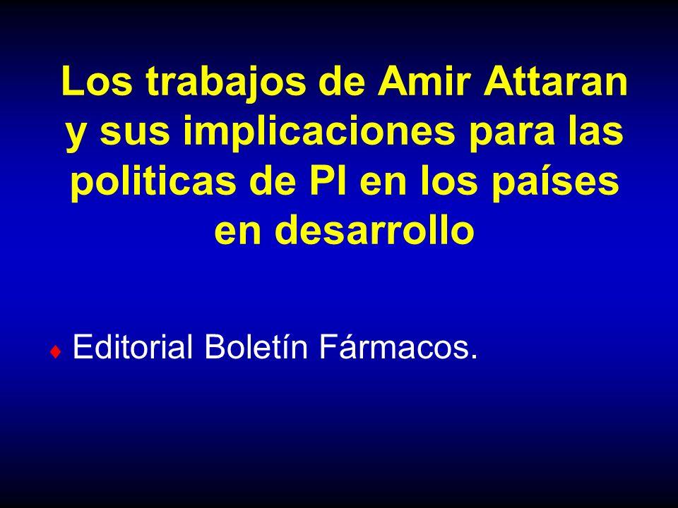 Los trabajos de Amir Attaran y sus implicaciones para las politicas de PI en los países en desarrollo Editorial Boletín Fármacos.