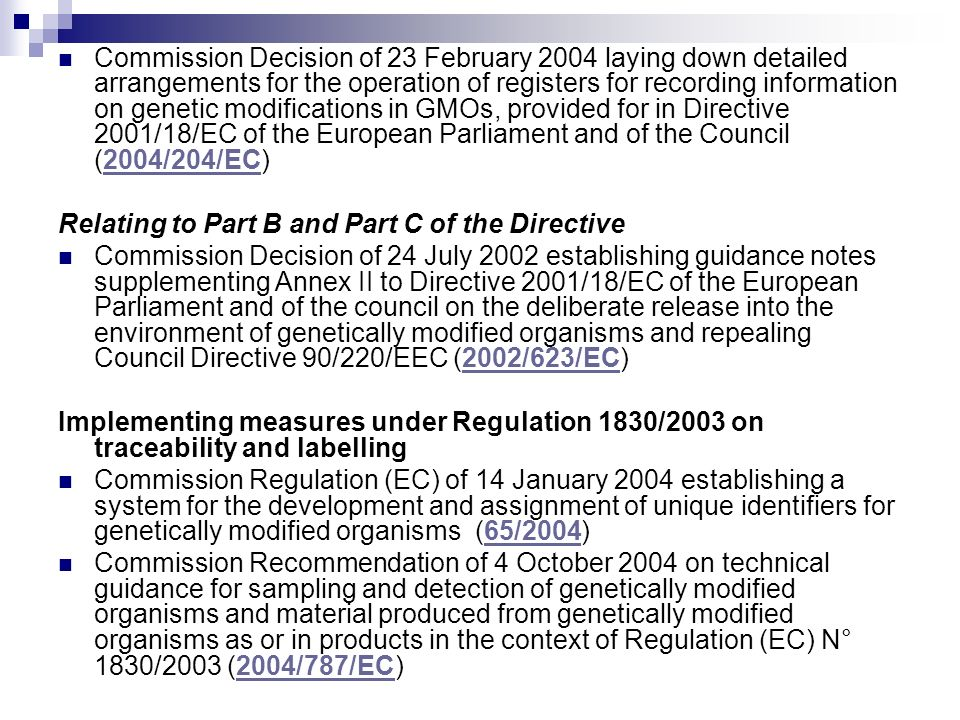 Commission Decision of 23 February 2004 laying down detailed arrangements for the operation of registers for recording information on genetic modifica
