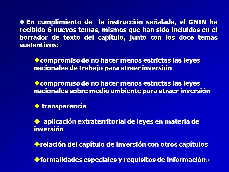 35 lPosteriormente, en la sexta reunión de los Ministros de Comercio del Hemisferio, celebrada el 7 de abril de 2001 en Buenos Aires, se otorgó un Man