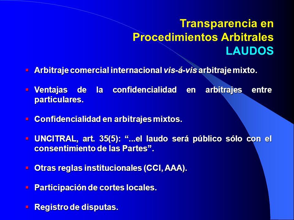 Arbitraje comercial internacional vis-á-vis arbitraje mixto.