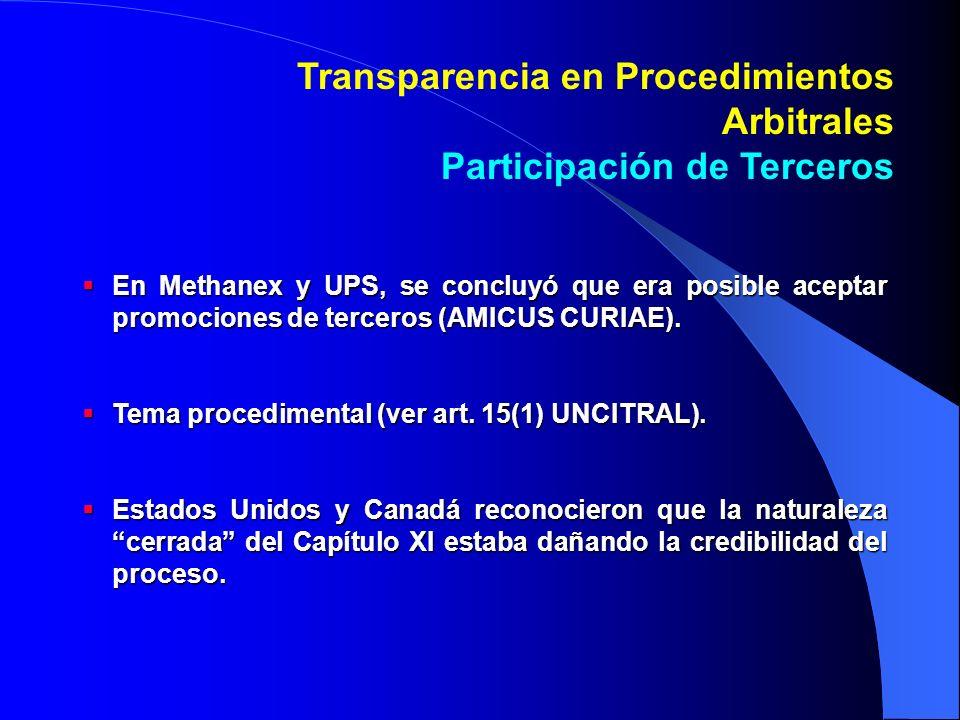 En Methanex y UPS, se concluyó que era posible aceptar promociones de terceros (AMICUS CURIAE).