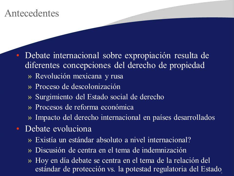 4 Antecedentes Debate internacional sobre expropiación resulta de diferentes concepciones del derecho de propiedad »Revolución mexicana y rusa »Proces