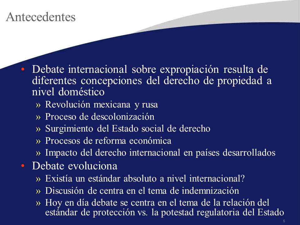 5 Antecedentes Debate internacional sobre expropiación resulta de diferentes concepciones del derecho de propiedad a nivel doméstico »Revolución mexic