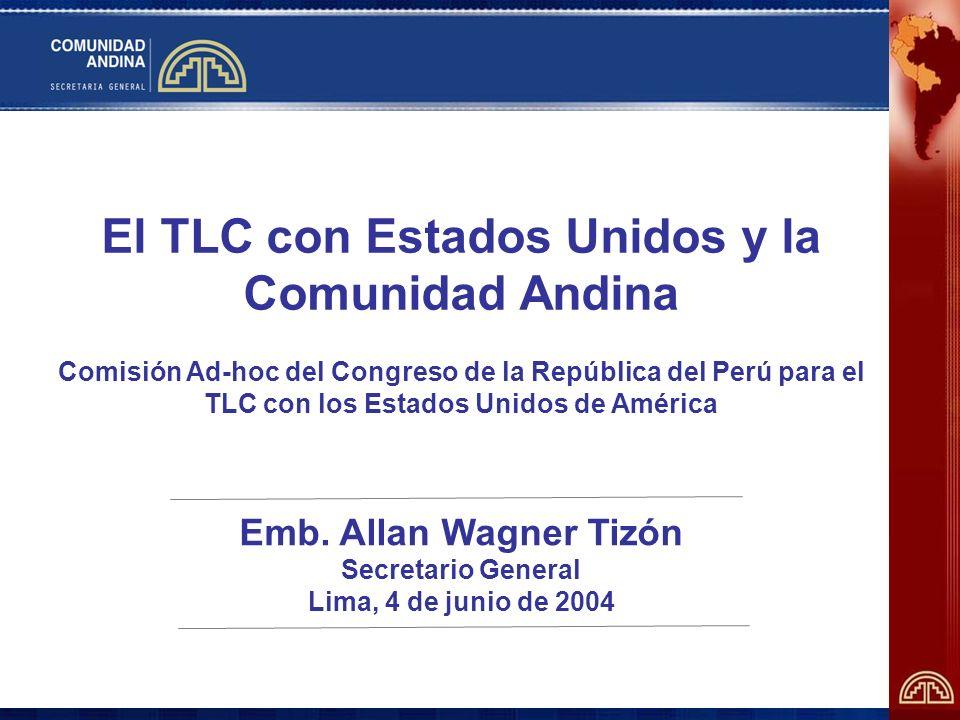 Desafíos andinos frente al TLC Cómo insertarse competitivamente en la economía más grande del mundo, con bienes y servicios de mayor valor agregado.