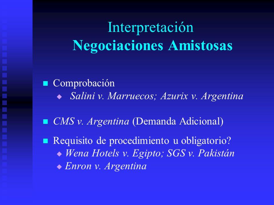 Interpretación Negociaciones Amistosas Comprobación Salini v.