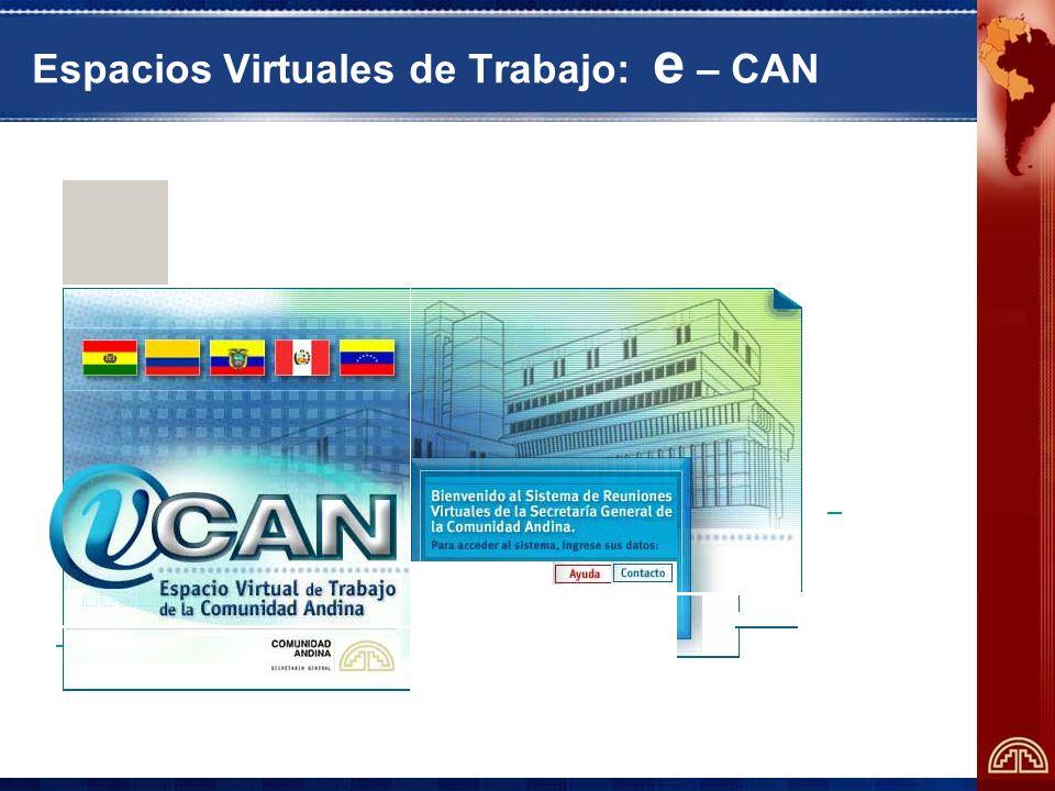 Espacios Virtuales de Trabajo: e – CAN Usuario:Usuario: Cl a v e :