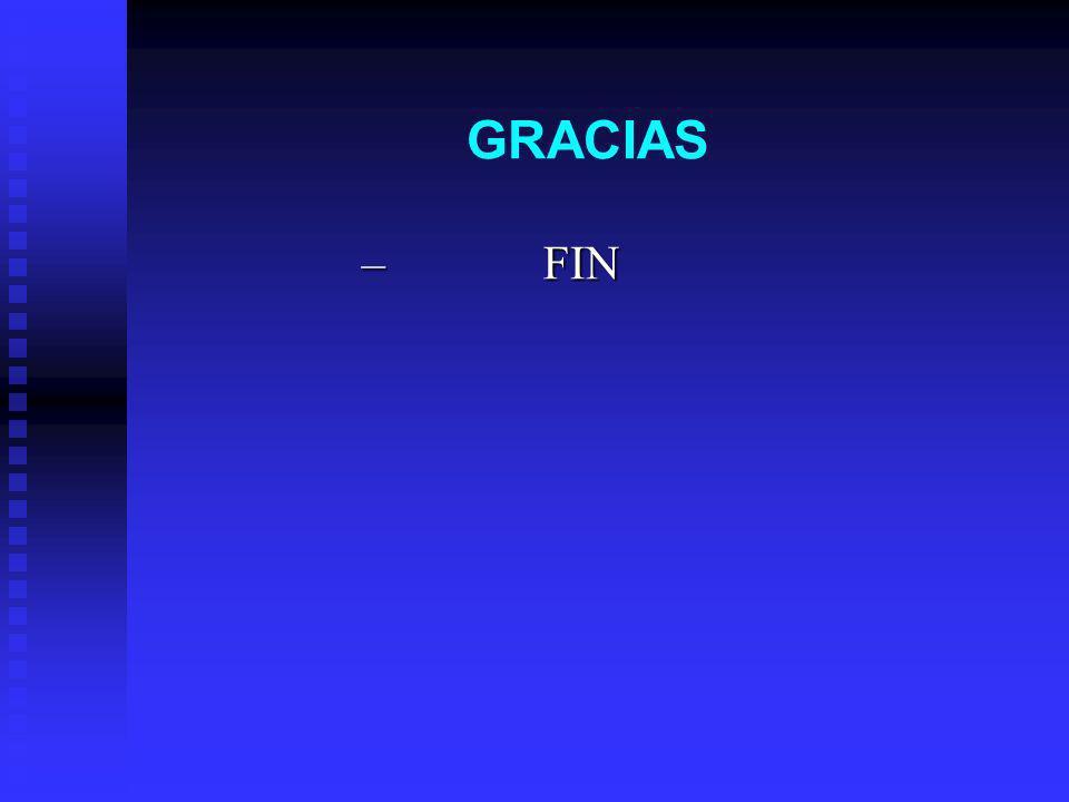 GRACIAS – FIN