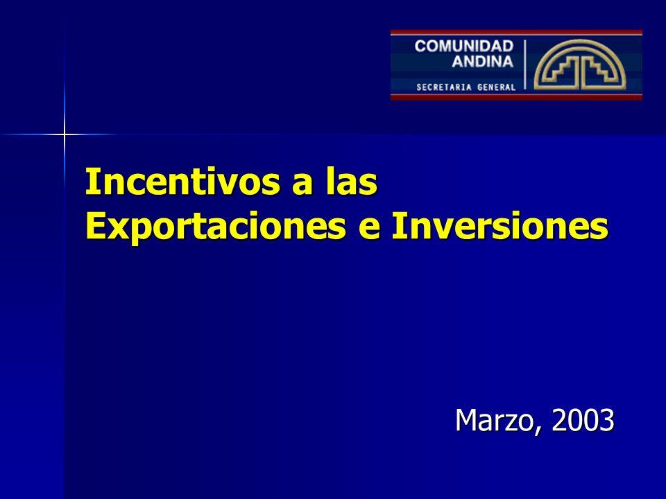 Incentivos a las Exportaciones e Inversiones Marzo, 2003