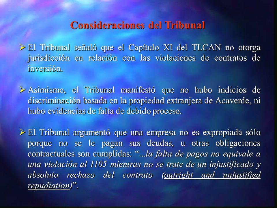 El Tribunal señaló que el Capítulo XI del TLCAN no otorga jurisdicción en relación con las violaciones de contratos de inversión. El Tribunal señaló q