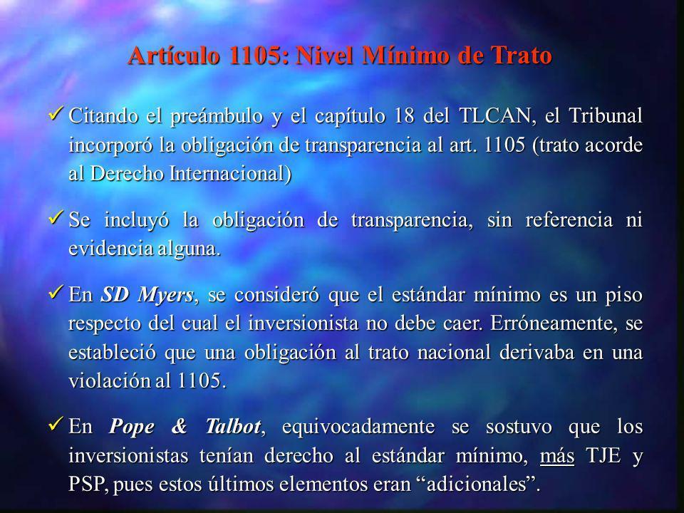 Citando el preámbulo y el capítulo 18 del TLCAN, el Tribunal incorporó la obligación de transparencia al art. 1105 (trato acorde al Derecho Internacio