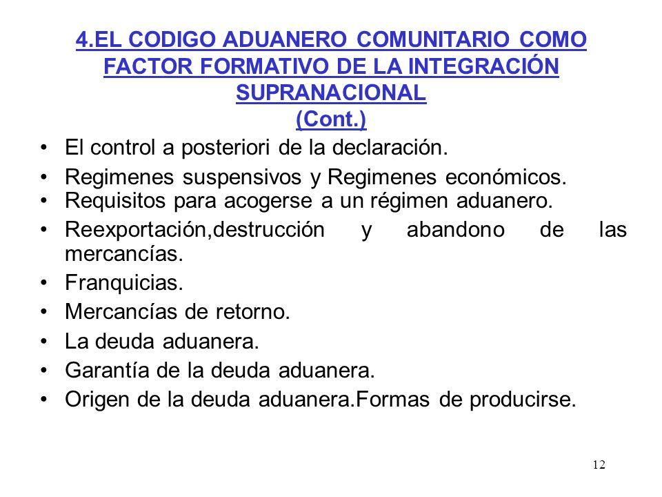 12 El control a posteriori de la declaración. Regimenes suspensivos y Regimenes económicos. Requisitos para acogerse a un régimen aduanero. Reexportac